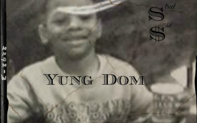 Yung Dom - Real Street Shit