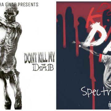 Spectro Da King - Dont Kill My Dab ( Prod Polo Boy Shawty )